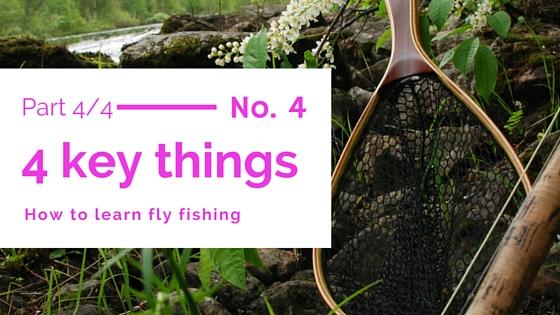Learn fly-fishing 4