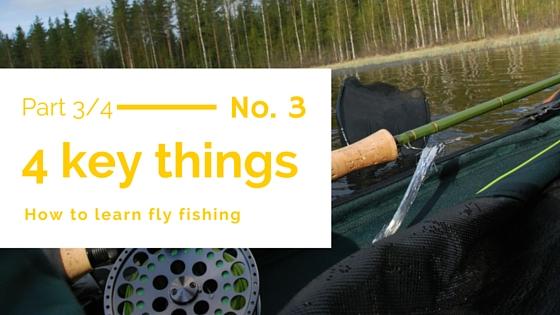 Learn flyfishing 3